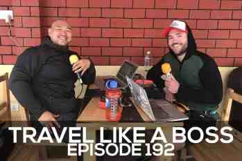 Travel Like a Boss Podcast Episode 192 – Trekking and Travel Tips, Pacific Crest Trail, and Kathmandu