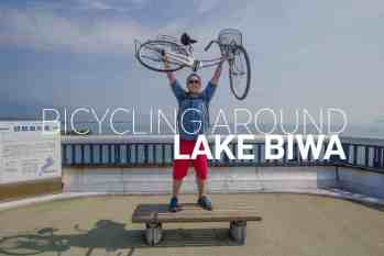 Bicycling Around Biwa-ko (琵琶湖), Japan's Largest Lake