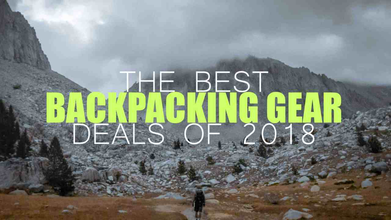 Backpacking Gear Deals 2018