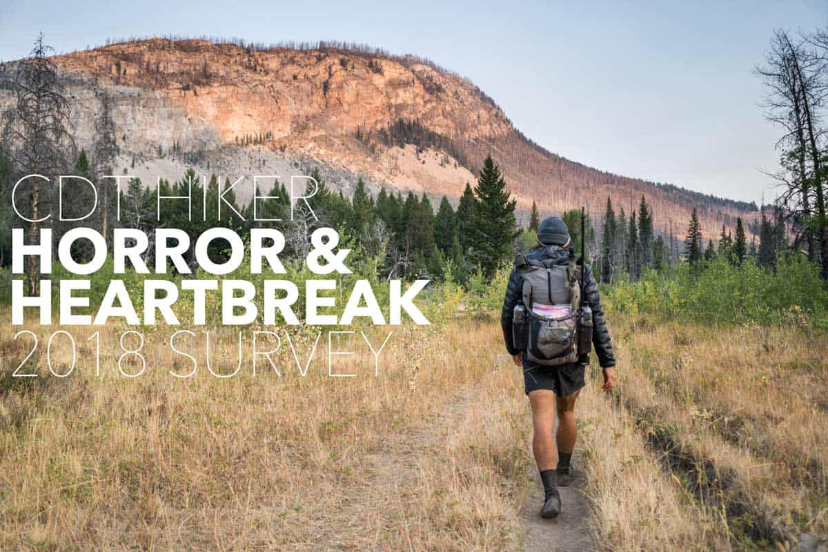 Horror & Heartbreak On The CDT (2018 Edition) | Halfway Anywhere