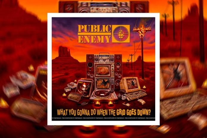 Public Enemy – What You Gonna Do When The Grid Goes Down?