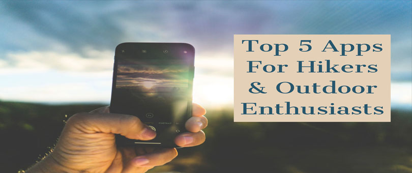 Top 5 phone apps for hiking and outdoor activities