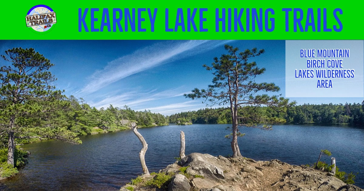 blue mountain birch cove lakes wilderness kearney lake hiking trails halifax nova scotia