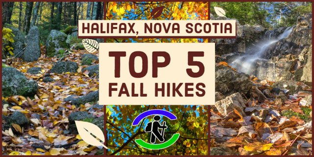 top fall hikes halifax nova scotia autumn hiking
