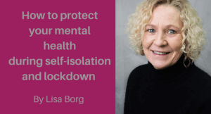 How to protect your mental health during self isolation