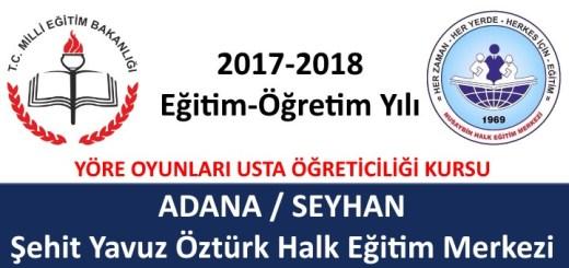 adana-seyhan-sehit-yavuz-ozturk-halk-egitim-merkezi-yore-oyunlari-usta-ogretici-basvurusu