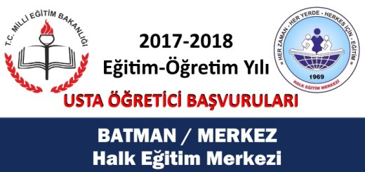 batman-merkez-halk-egitimi-merkezi-usta-ogretici-basvurulari-2017-2018