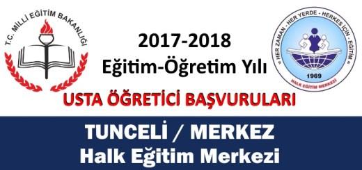 tunceli-merkez-halk-egitim-merkezi-usta-ogretici-basvurulari-2017-2018