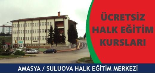 AMASYA-SULUOVA-Şehit-Hüseyin-Düzenli-Halk-Eğitim-Merkezi-Kursları