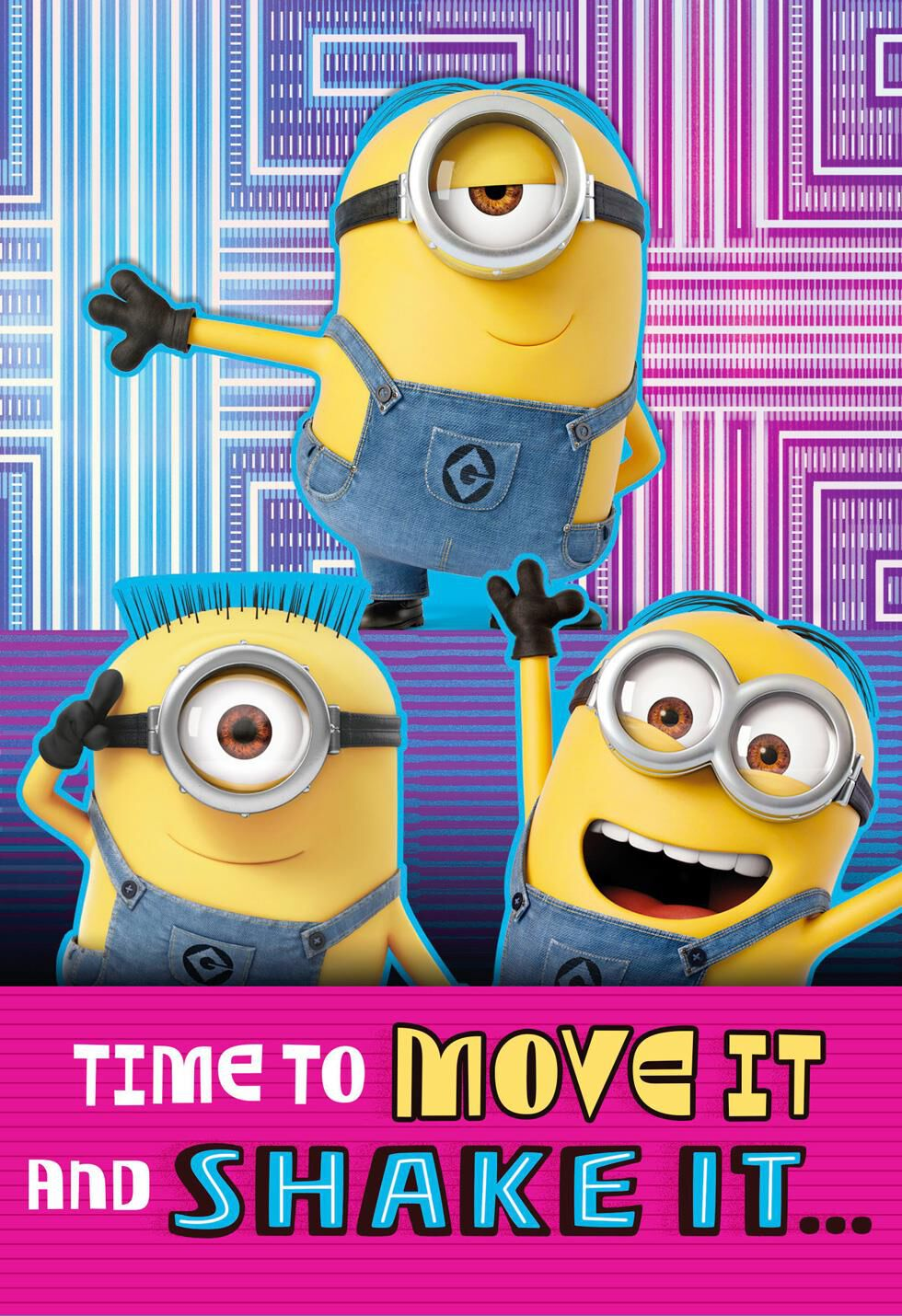 Despicable Me Minions Move It And Shake It Birthday Card