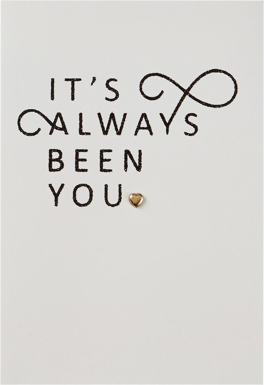 Its Always Been You Anniversary Card  Greeting Cards