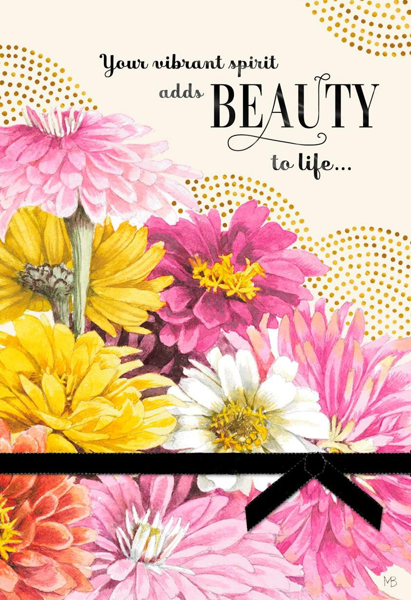 You Add Beauty To Life Marjolein Bastin Birthday Card