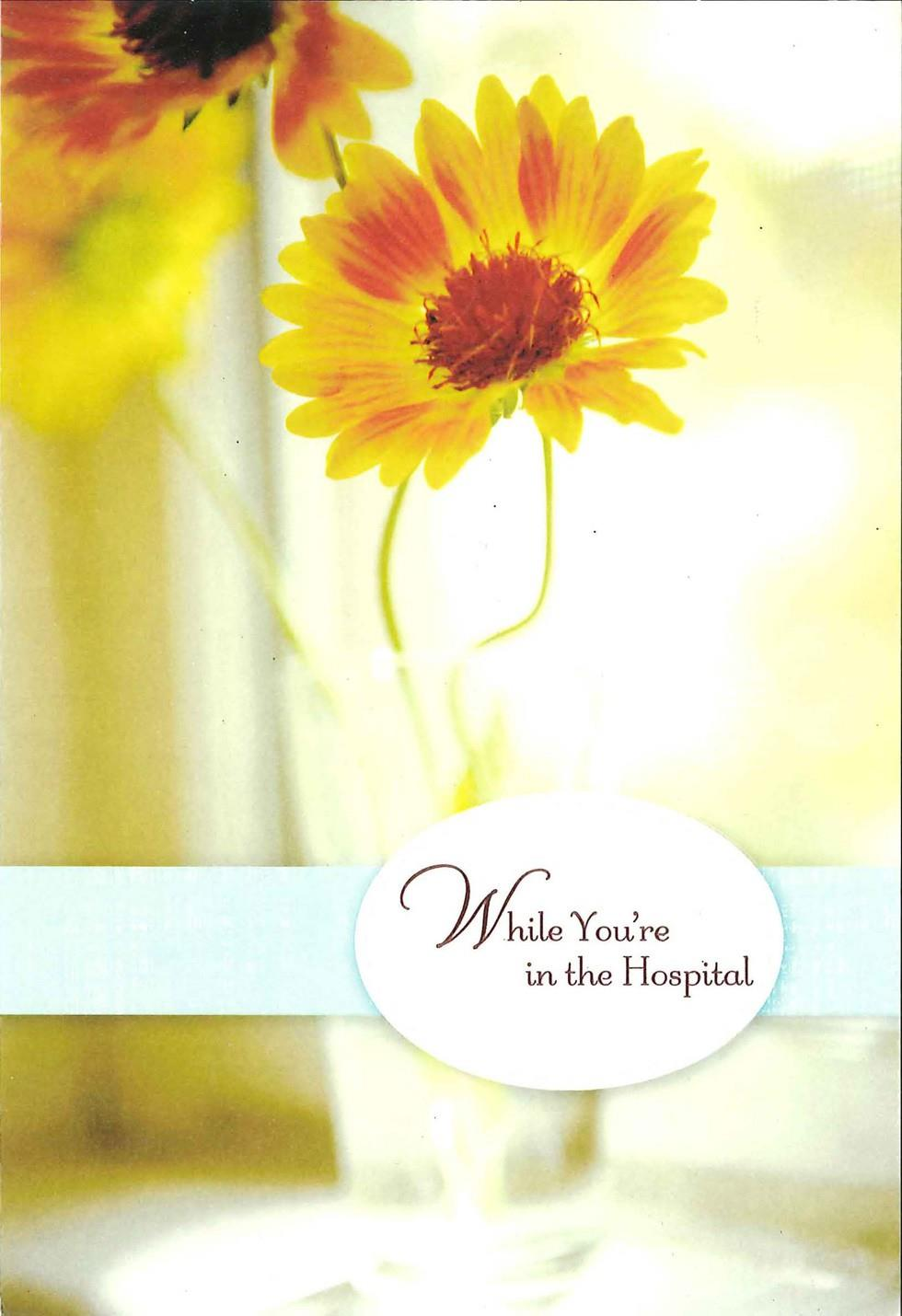 While Youre in the Hospital Get Well Card  Greeting Cards  Hallmark