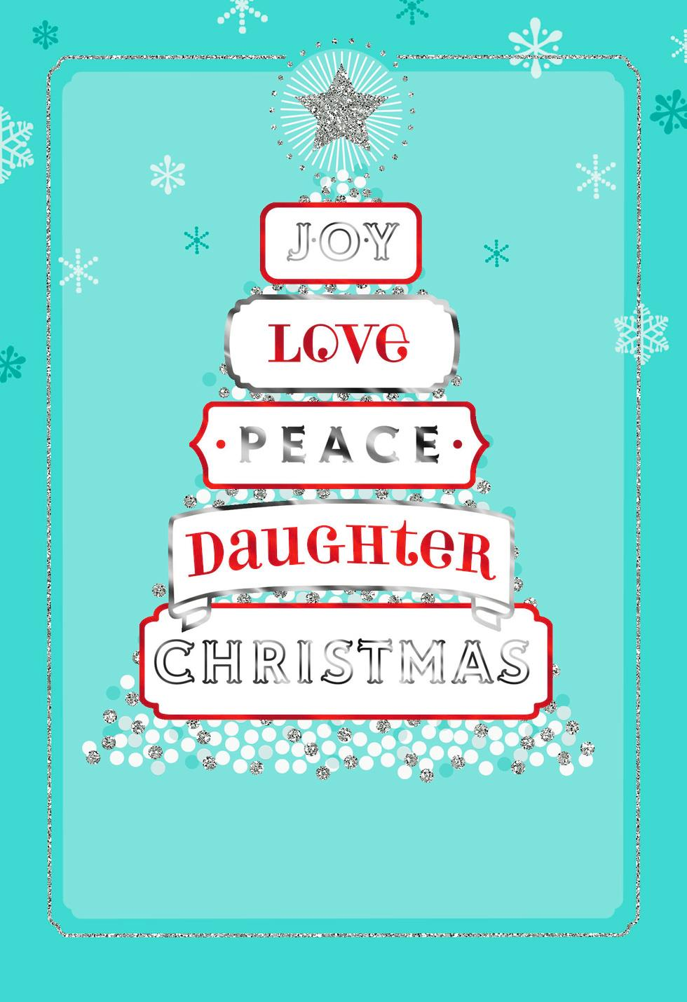 Joy Love Peace Christmas Card for Daughter  Greeting