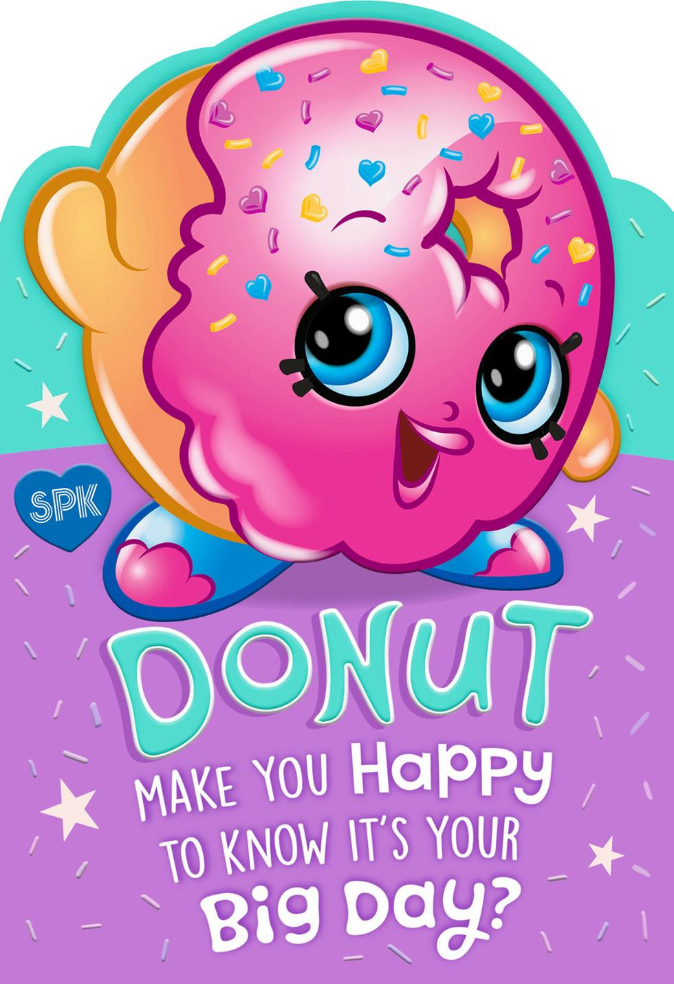 Shopkins™ Donut Make You Happy Kids Birthday Card