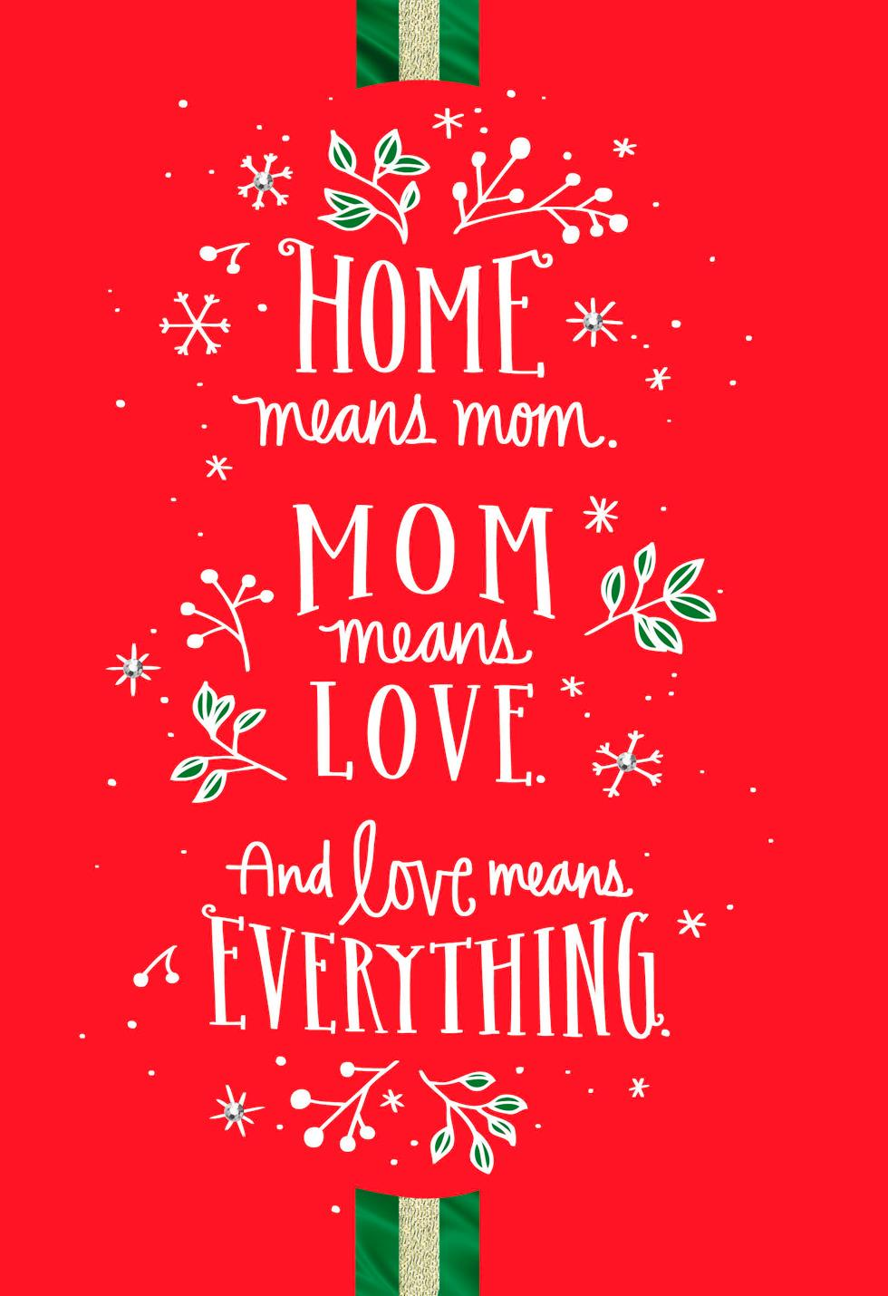 Love Means Everything Christmas Card For Mom Greeting
