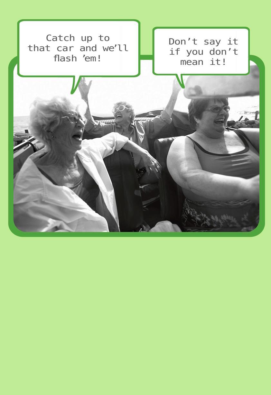 Daring Old Ladies Funny Birthday Card Greeting Cards