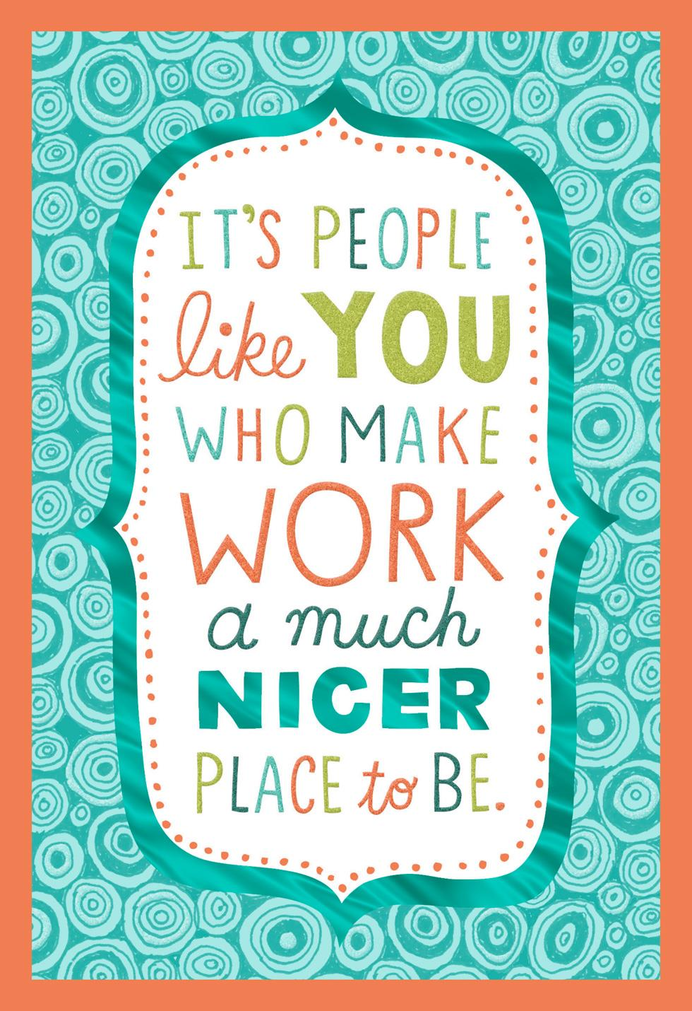 You Make Work A Nicer Place Admin Professionals Day Card