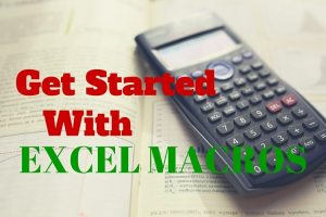 Getting Started with Macros for Excel