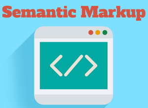 The Benefits of Semantic Markup