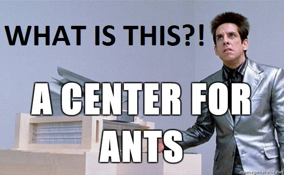 Image result for zoolander quotes what is this a center for ants