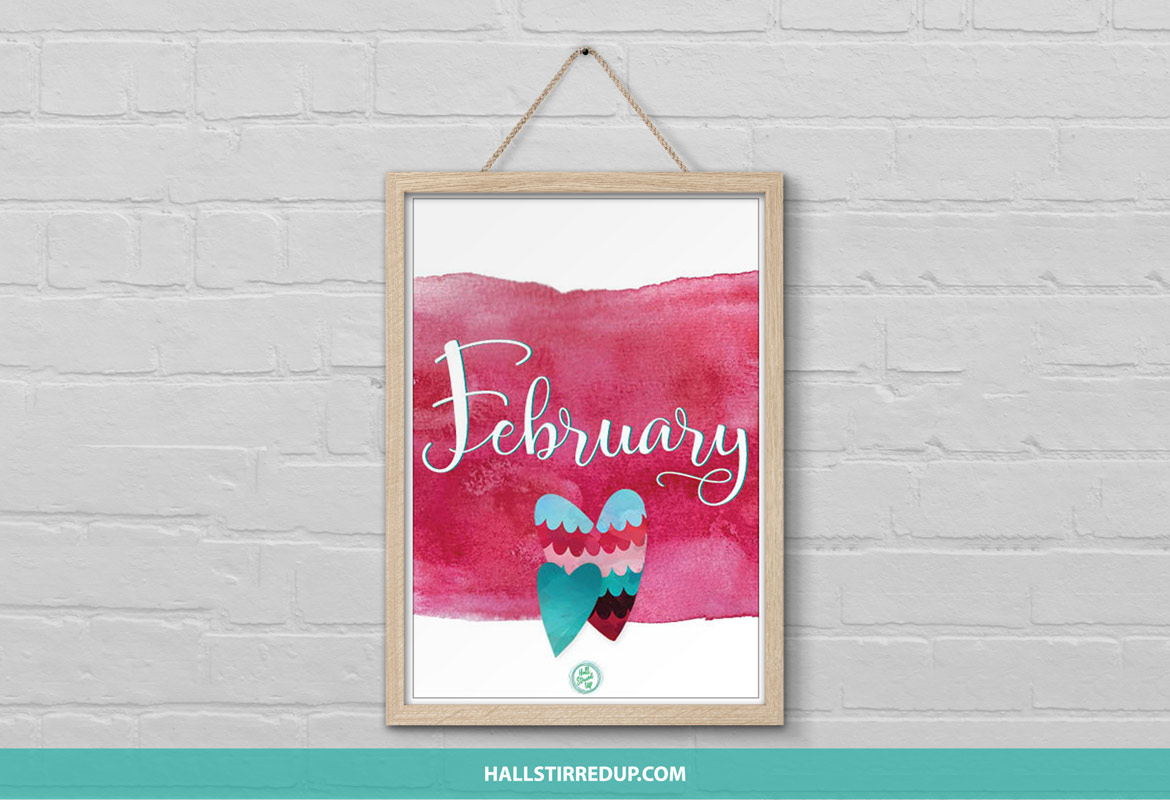 February Is The Month Of Love Download Your Free Printable