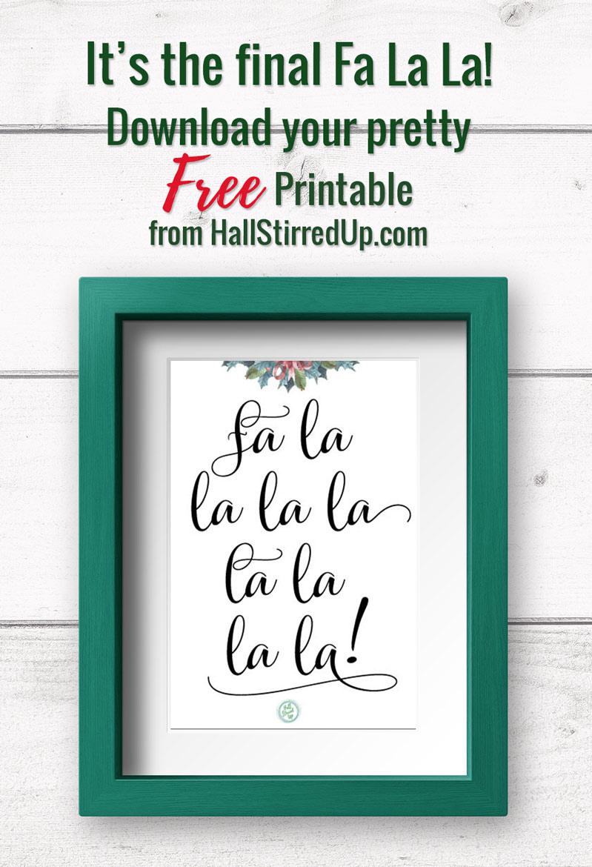 Final Fa La La! Free Printable
