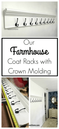 Our Farmhouse Coat Racks with Crown Molding ~ Hallstrom Home
