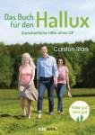 Das Buch für den Hallux – Füße gut, alles gut