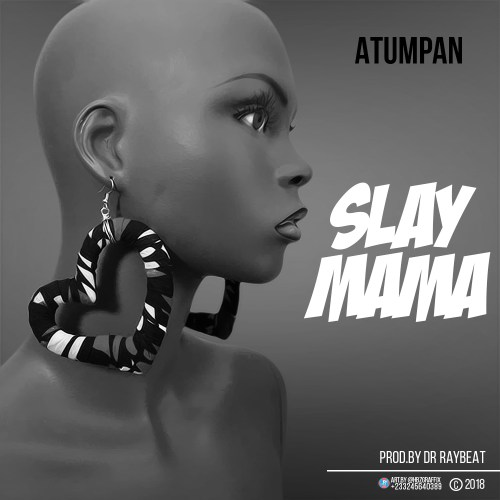 Atumpan-Slay-Mama@halmblog-com