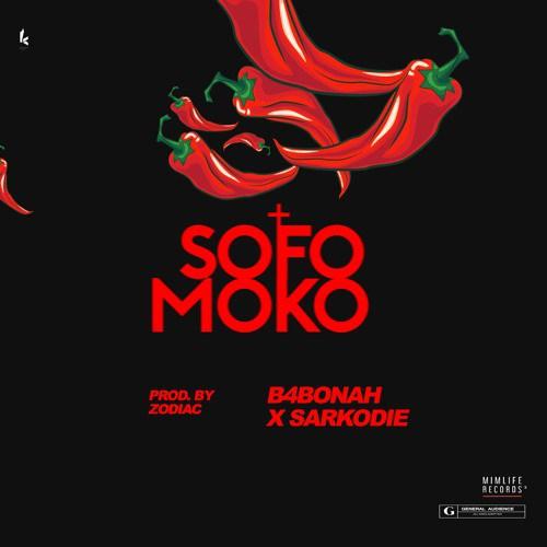 B4Bonah-x-Sarkodie-Sofo-Moko-Prod-by-Zodiac-www-halmblog-com
