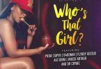 Donzy – Who's That Girl ft. Piesie, B4Bonah, Flyboy, Obra, Kwesi Arthur & Dr. Cryme