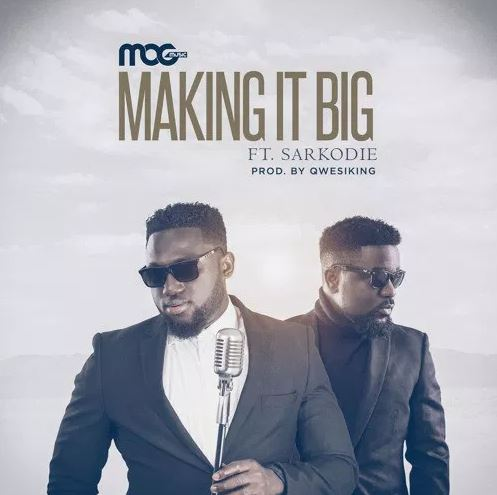 MOG Ft. Sarkodie – Making It Big