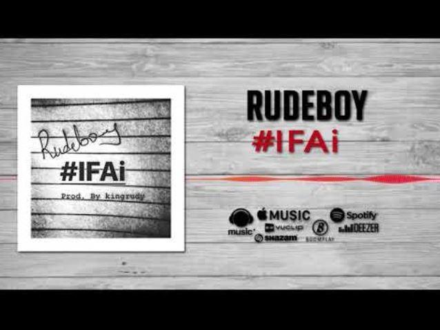 Rudeboy – IFAI
