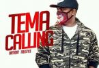 D Cryme – Tema Calling (Birthday Freestyle)