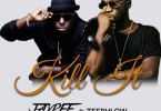 Jay Pee - Kill It Ft. TeePhlow