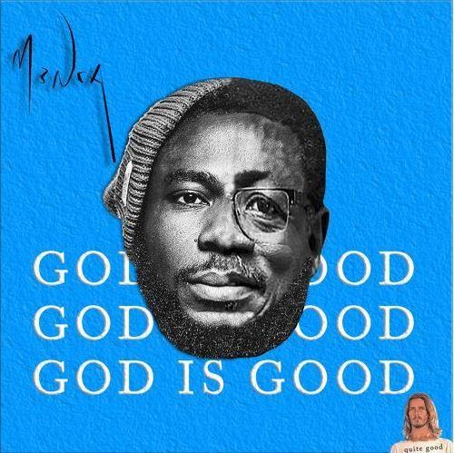 M3nsa – God Is Good