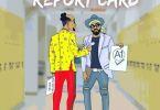 Harrysong – Report Card (Prod. By DalorBeatz)