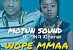 Motun Sounds – Wope Mmaa Ft. Fina (Prod. By Motun Sounds)