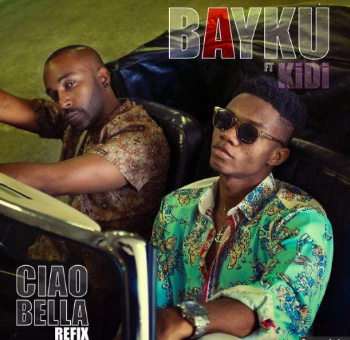 Official Video-Bayku Ft. KiDi - Ciao Bella (Refix)