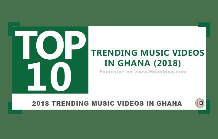 Top 10 Trending Music Videos in Ghana (October)