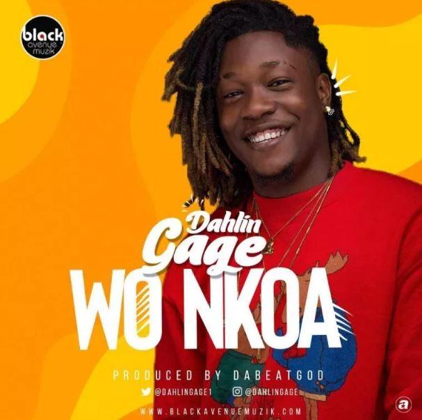 Dahlin Gage – Wo Nkoa (Prod. by DatBeatGod)
