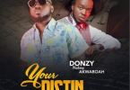 Donzy Ft. Akwaboah – Your Distin (Prod. By Teddy Madeit)