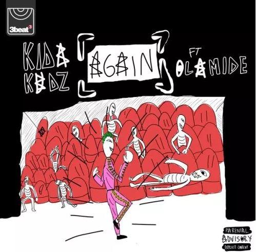 Kida Kudz Ft. Olamide – Again (Remix)