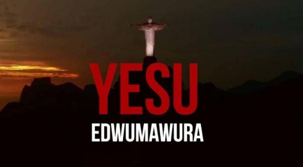 Kwaw Kese – Yesu (Adwumawura)