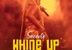 Snowie - Whine Up