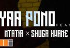Yaa Pono – Low High ft Shuga Kwame x Ntatia (Prod by Ntatia)