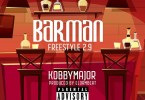 Kobby Major – Barman Freestyle 2.9 (Prod. By ElormBeat)