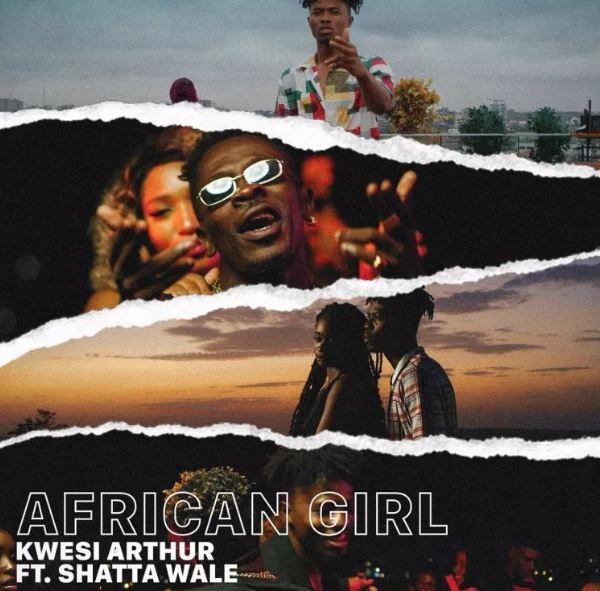 Kwesi Arthur – African Girl Ft. Shatta Wale (Prod. By Mindkeyz)