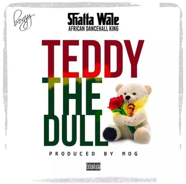 Download MP3: Shatta Wale – Teddy The Doll (Prod. By M.O.G Beatz)